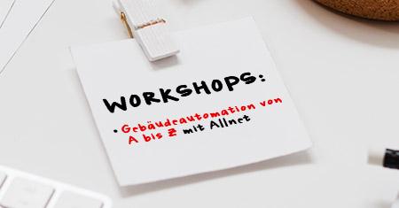 Kostenloser Reseller Workshop Gebäudeautomation von A bis Z mit ALLNET